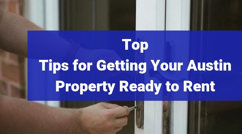 Getting-Austin-Property-Rent-Ready-BighamAssociates
