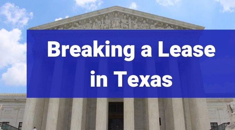 breaking lease texas