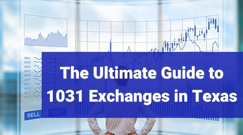 Guide to Texas 1031 Exchanges Bigham Associates