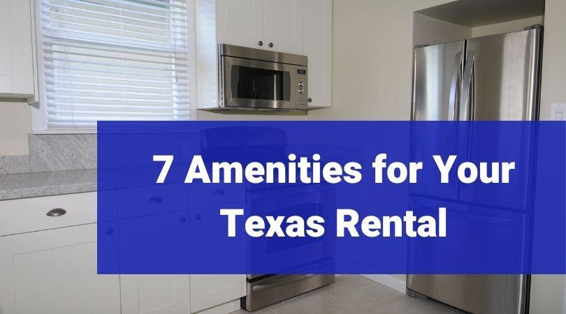 7 Texas Amenities Bigham Associates